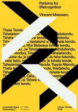 KUNSTHALLE BASEL THELA TENDU: Patterns for (re)cognition